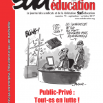 Sud éducation - le journal n°73 - septembre/octobre 2017