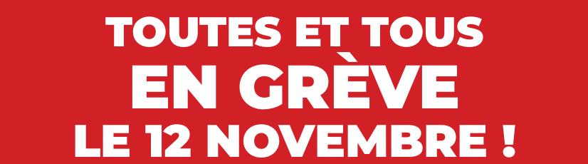 12 novembre : toutes et tous en grève !