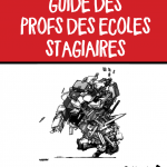 Guide des enseignant-e-s fonctionnaires stagiaires du premier degré